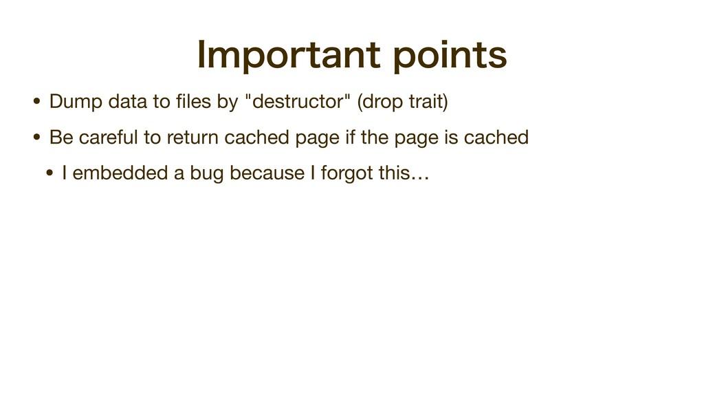 "*NQPSUBOUQPJOUT • Dump data to files by ""destru..."