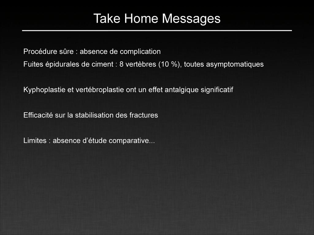 Take Home Messages Procédure sûre : absence de ...
