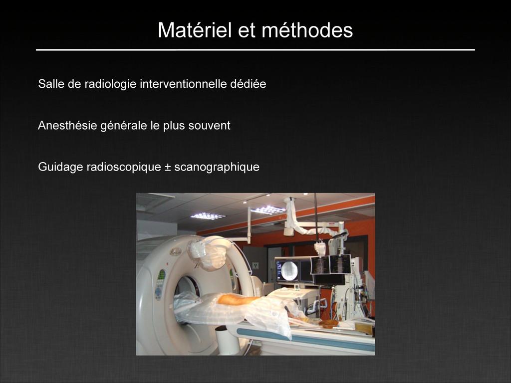 Matériel et méthodes Salle de radiologie interv...