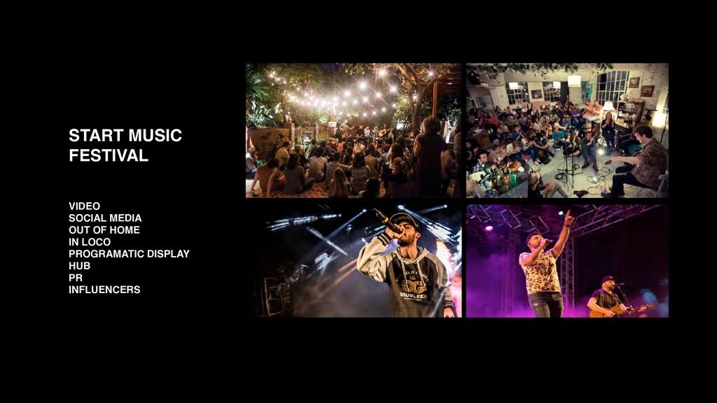START MUSIC FESTIVAL VIDEO SOCIAL MEDIA OUT OF ...