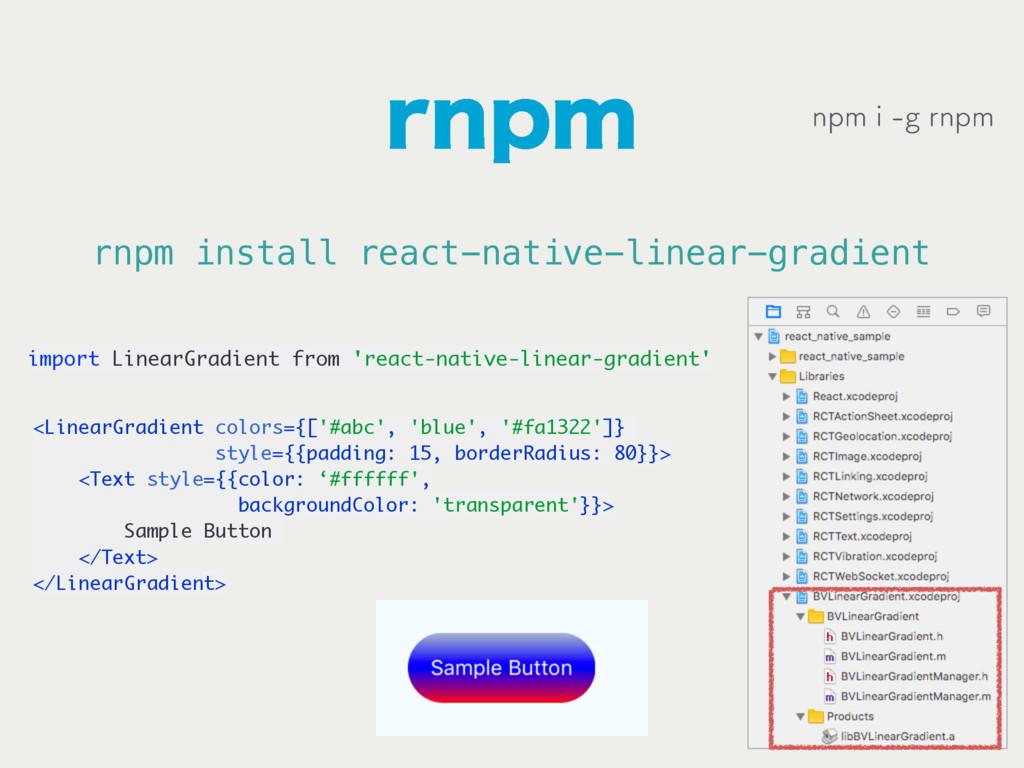 SOQN rnpm install react-native-linear-gradient ...