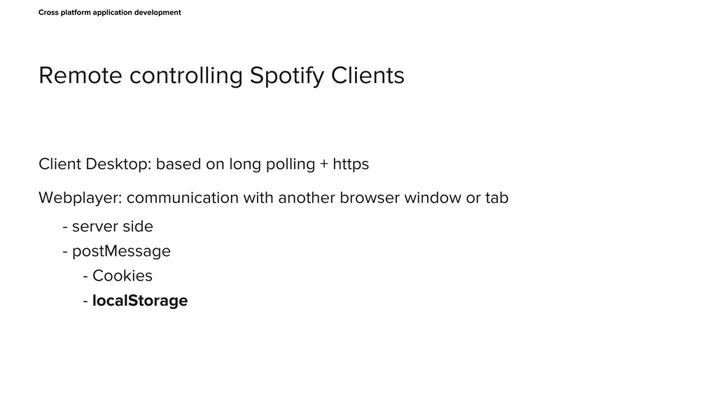 Remote controlling Spotify Clients Cross platfo...