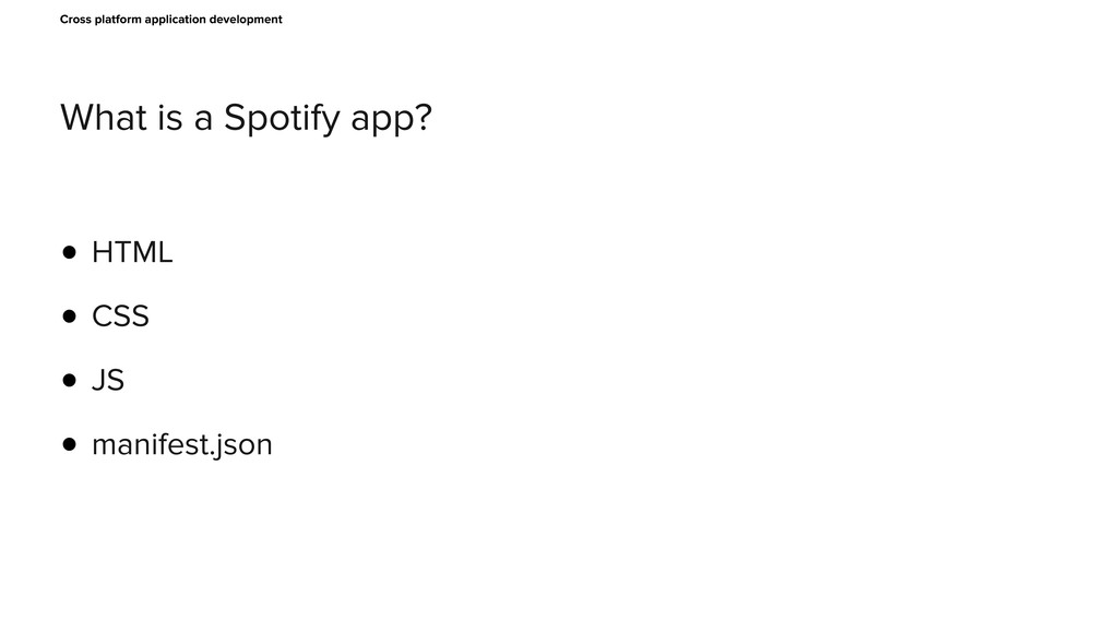 What is a Spotify app? Cross platform applicati...