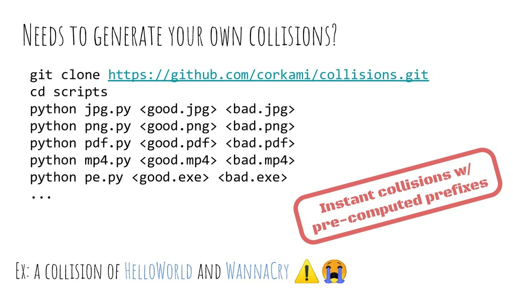 Needs to generate your own collisions? git clon...
