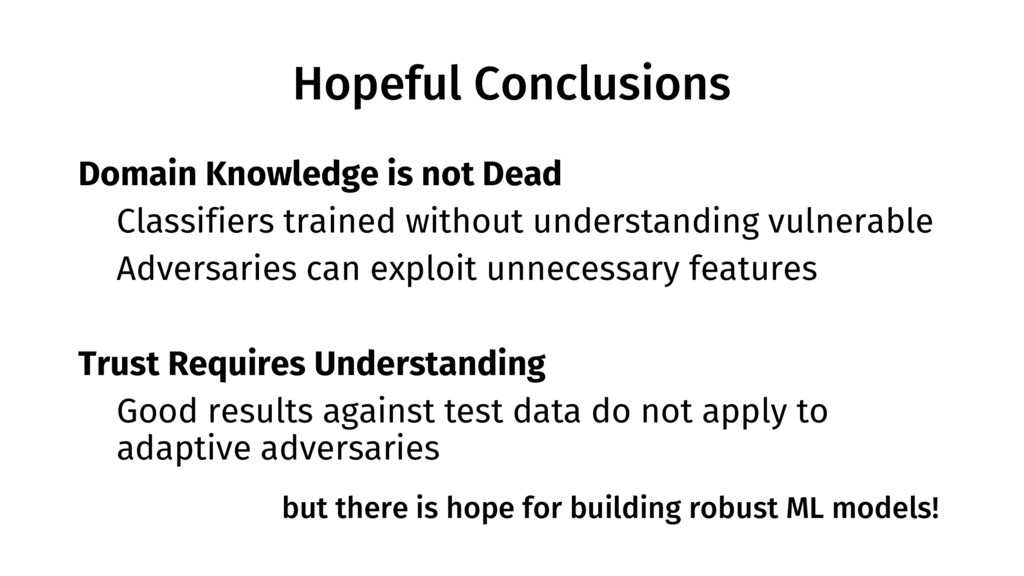 Hopeful Conclusions Domain Knowledge is not Dea...