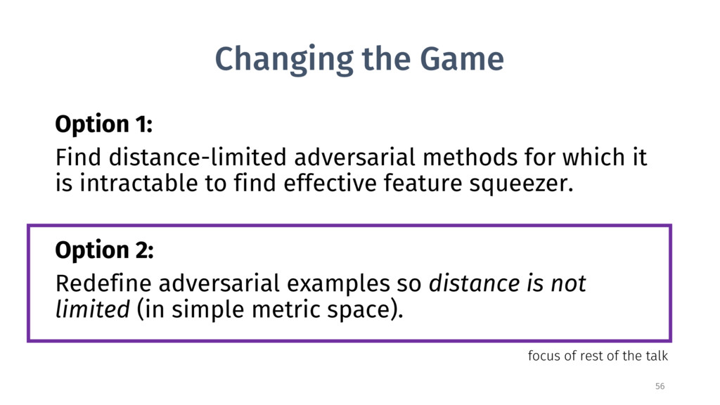 Changing the Game Option 1: Find distance-limit...