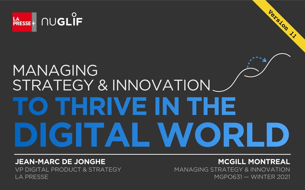 MANAGING  STRATEGY & INNOVATION   TO THRIVE IN...
