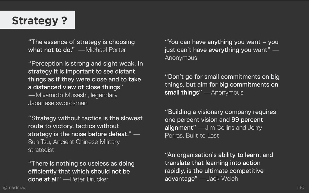 """@madmac 140 Strategy ? """"The essence of strategy..."""