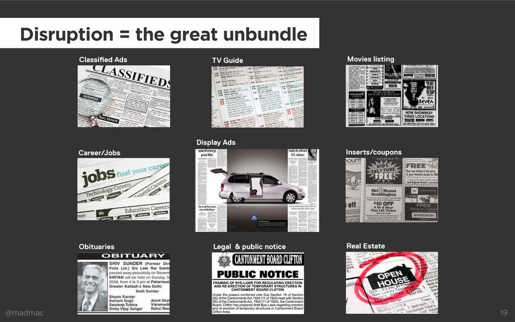 @madmac 19 Disruption = the great unbundle Clas...