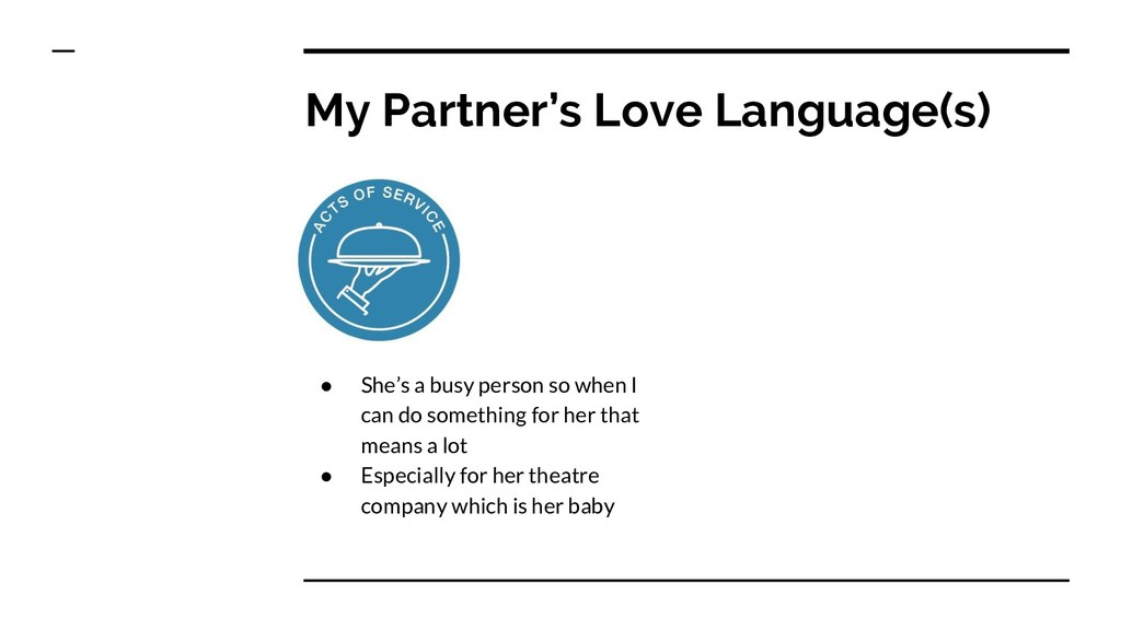 My Partner's Love Language(s) ● She's a busy pe...