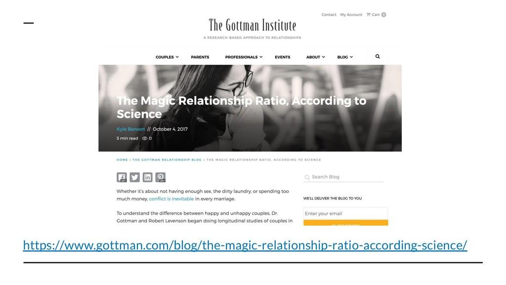 https://www.gottman.com/blog/the-magic-relation...