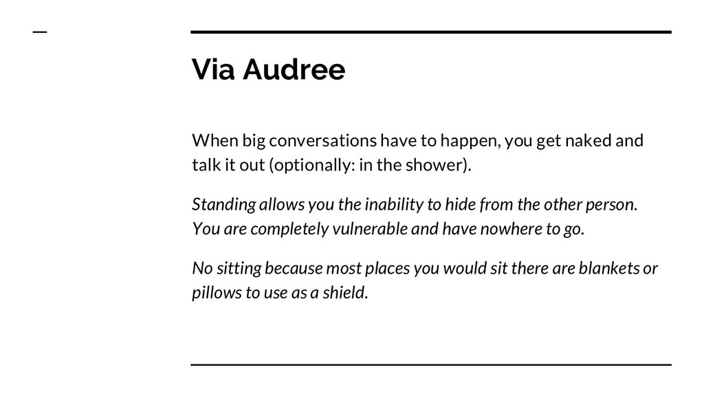 Via Audree When big conversations have to happe...