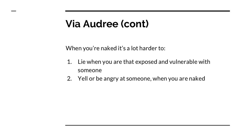 Via Audree (cont) When you're naked it's a lot ...