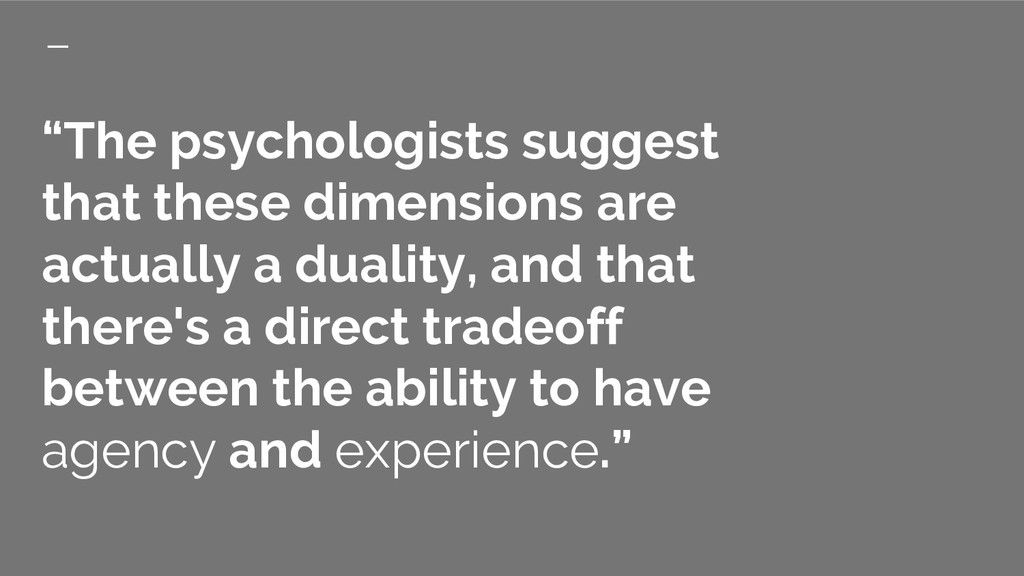 """""""The psychologists suggest that these dimension..."""