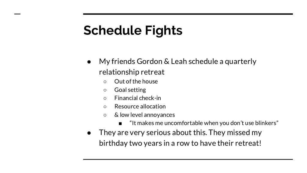 Schedule Fights ● My friends Gordon & Leah sche...