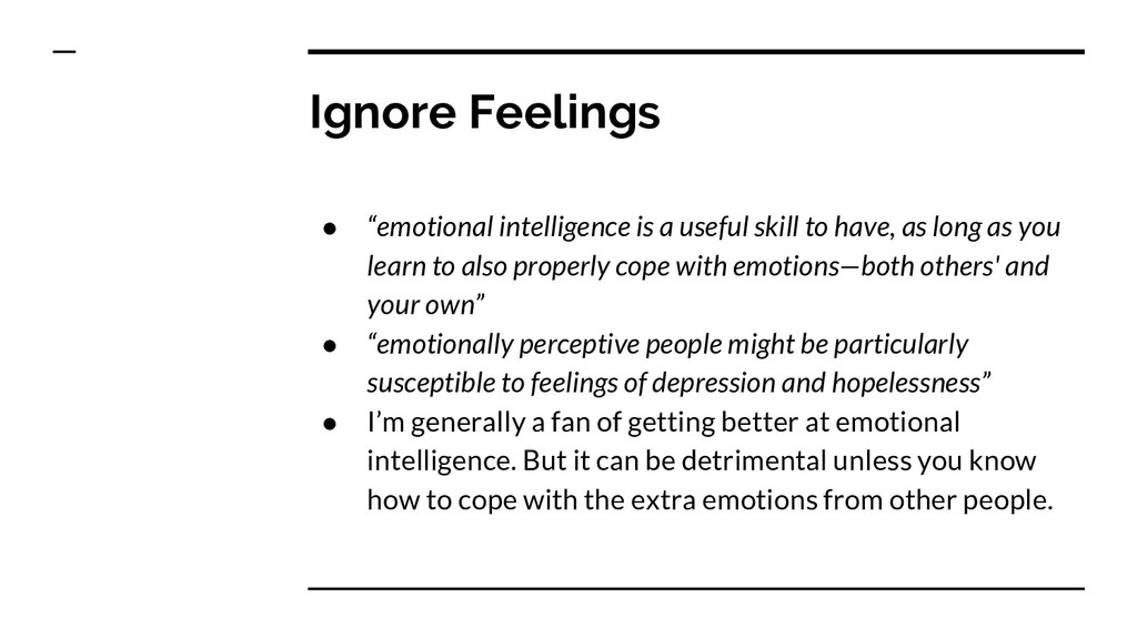 "Ignore Feelings ● ""emotional intelligence is a ..."