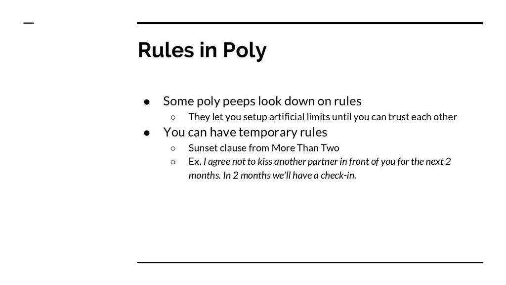 Rules in Poly ● Some poly peeps look down on ru...