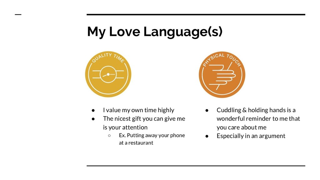 My Love Language(s) ● I value my own time highl...