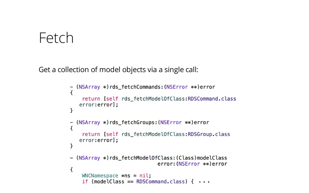 Fetch Get a collection of model objects via a s...
