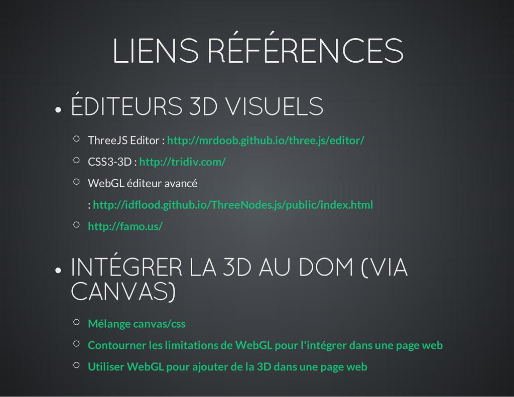 LIENS RÉFÉRENCES ÉDITEURS 3D VISUELS ThreeJS Ed...