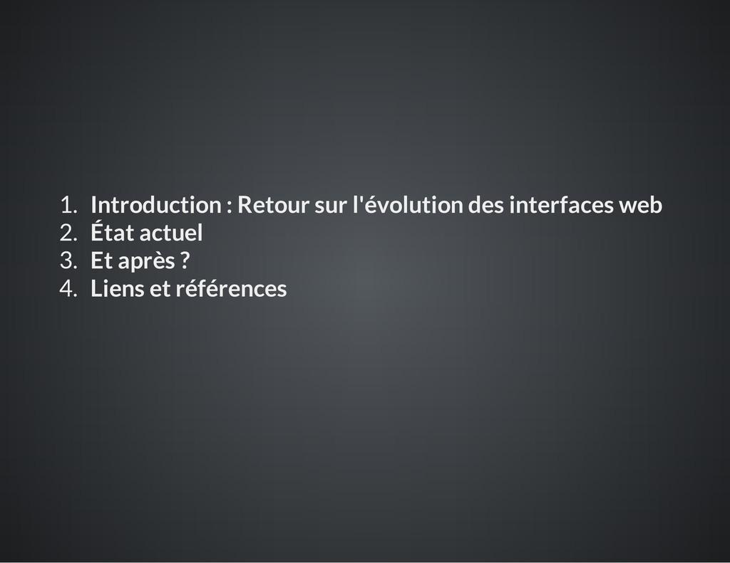 1. Introduction : Retour sur l'évolution des in...