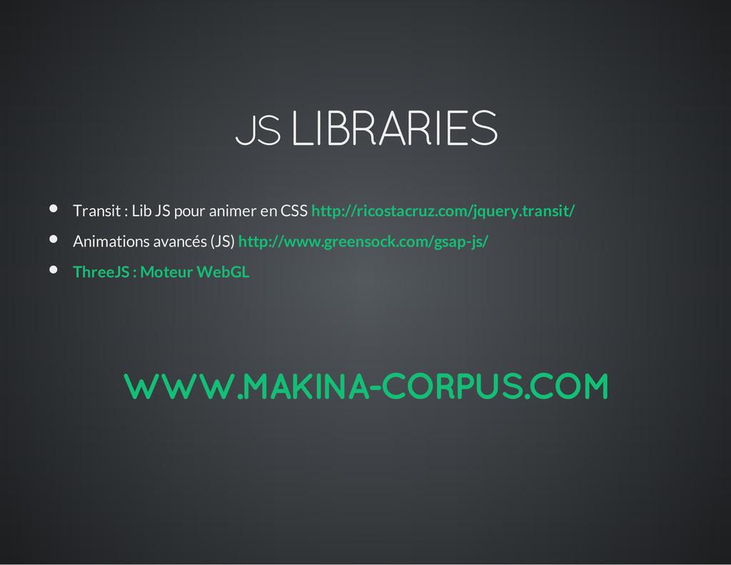 JS LIBRARIES Transit : Lib JS pour animer en CS...