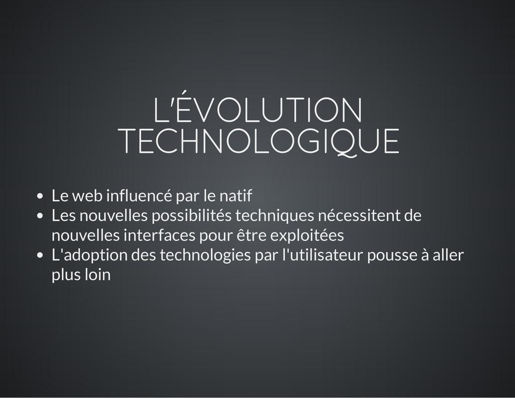 L'ÉVOLUTION TECHNOLOGIQUE Le web influencé par ...