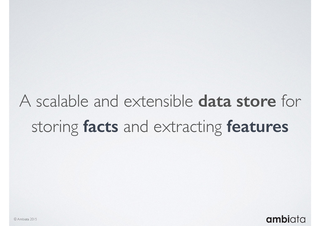 A scalable and extensible data store for storin...