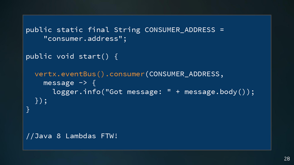 28 public static final String CONSUMER_ADDRESS ...