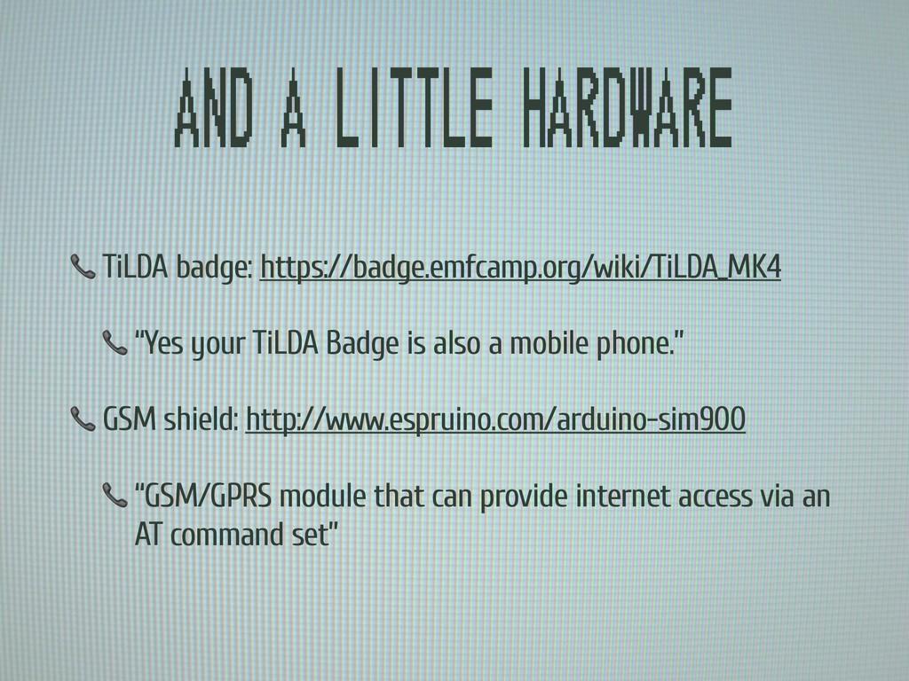 And a little hardware  TiLDA badge: https://bad...