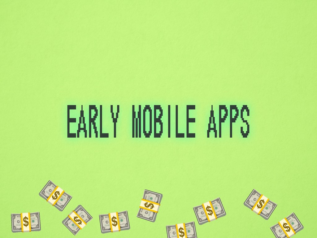 early mobile apps