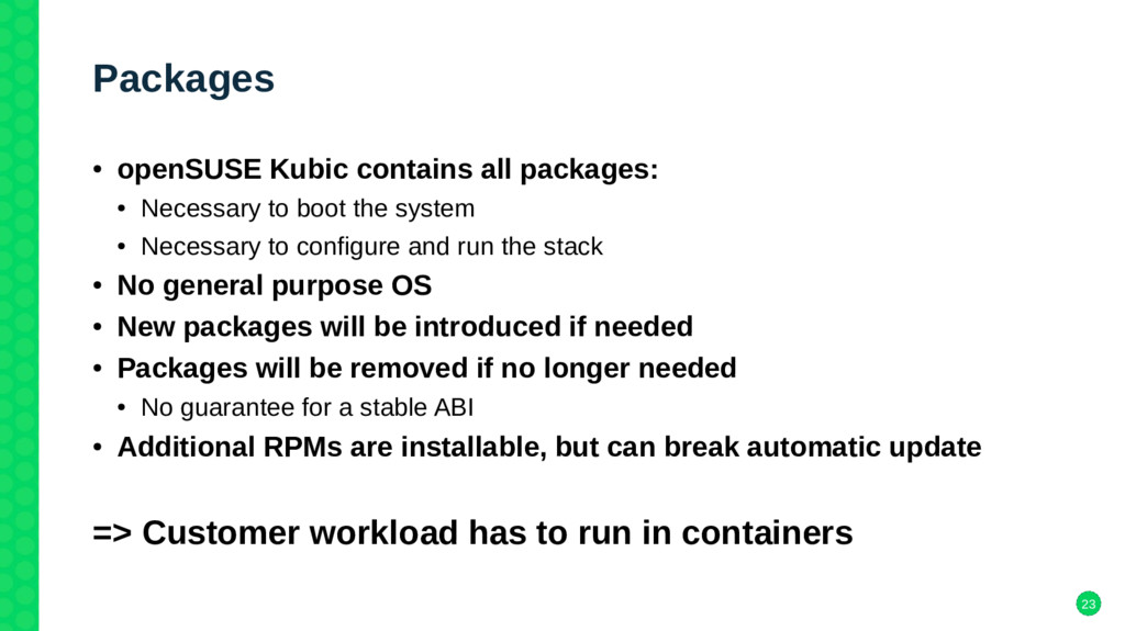 23 Packages ● openSUSE Kubic contains all packa...