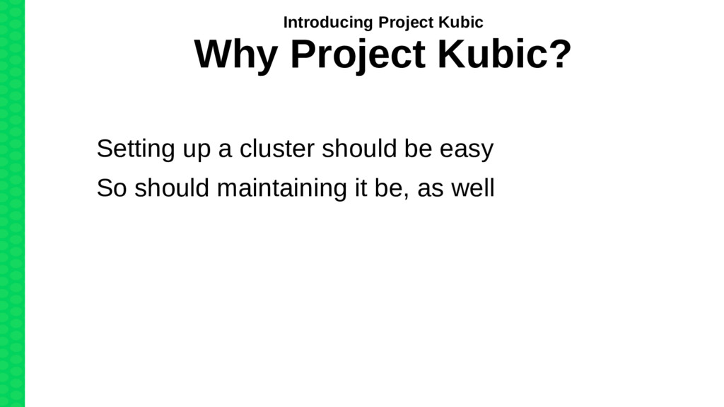Setting up a cluster should be easy So should m...