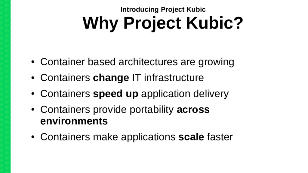 ● Container based architectures are growing ● C...