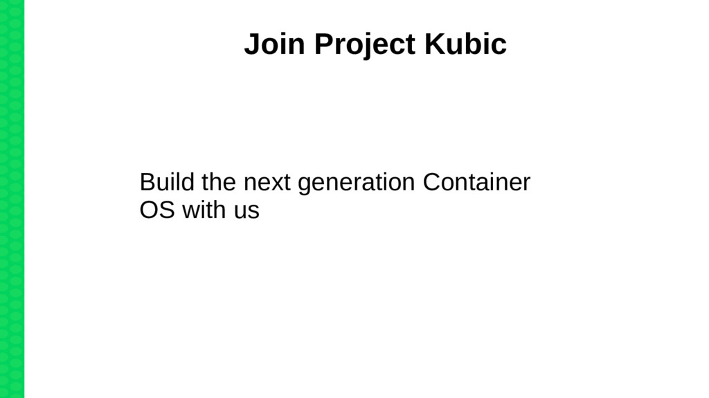 Join Project Kubic Build the next generation Co...