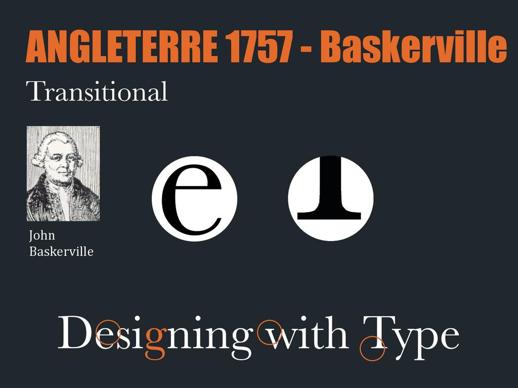 e Transitional ANGLETERRE 1757 - Baskerville De...
