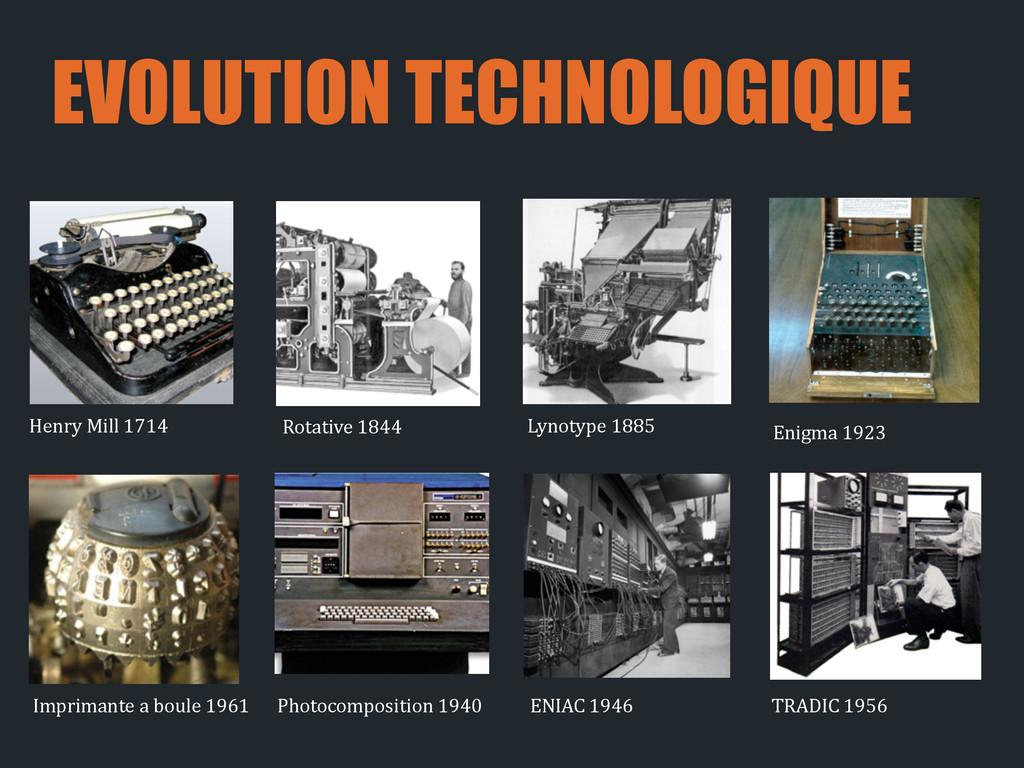 EVOLUTION TECHNOLOGIQUE Henry Mill 1714 L...