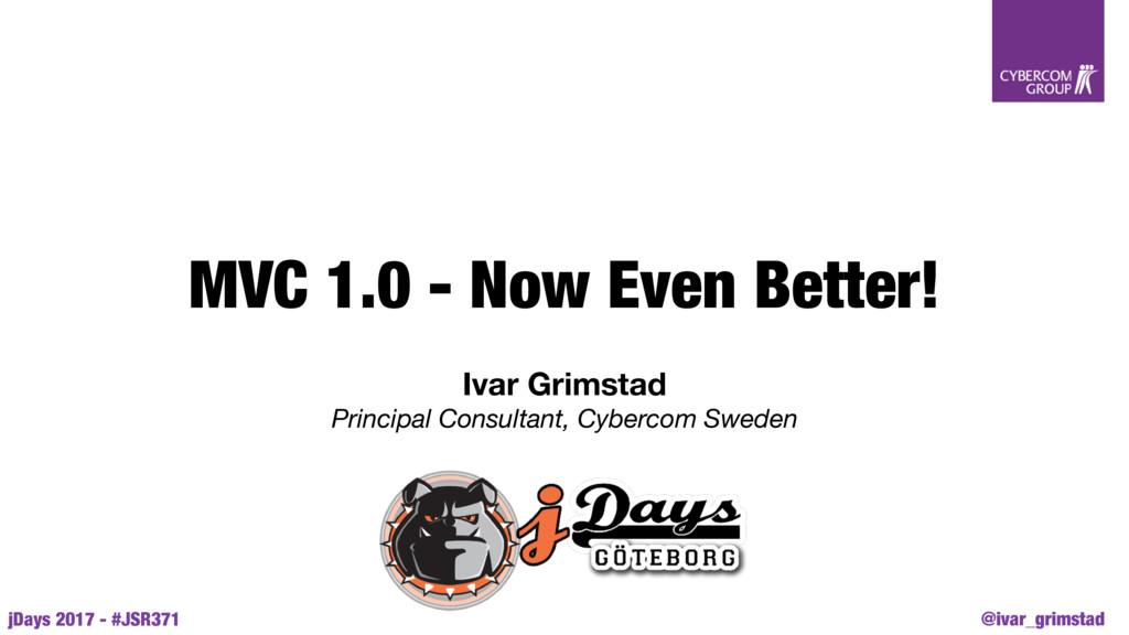 @ivar_grimstad jDays 2017 - #JSR371 MVC 1.0 - N...