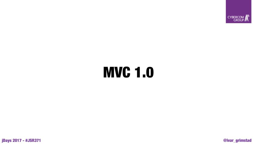 @ivar_grimstad jDays 2017 - #JSR371 MVC 1.0