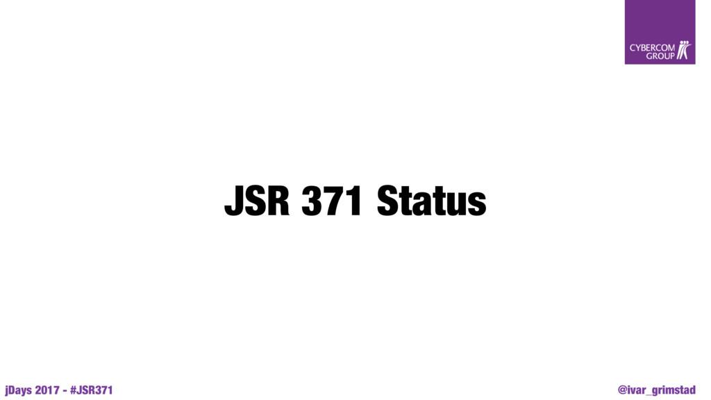@ivar_grimstad jDays 2017 - #JSR371 JSR 371 Sta...
