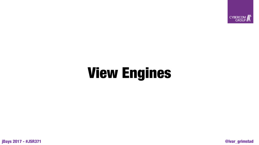 @ivar_grimstad jDays 2017 - #JSR371 View Engines