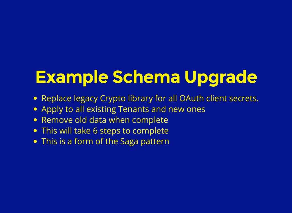 Example Schema Upgrade Replace legacy Crypto li...