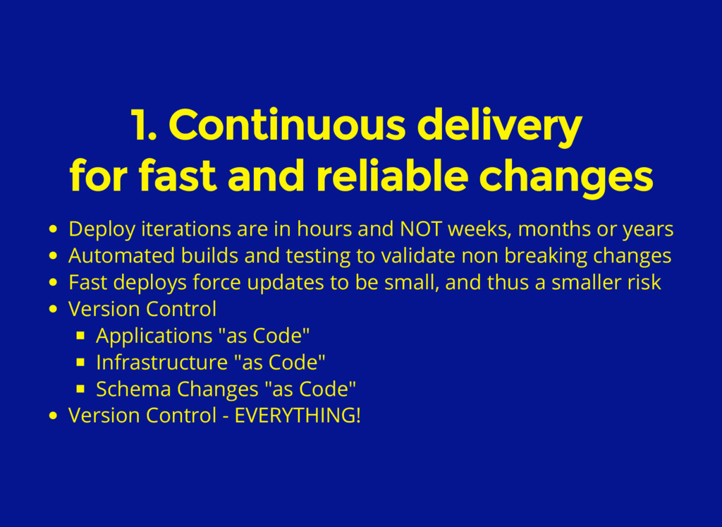 1. Continuous delivery for fast and reliable ch...