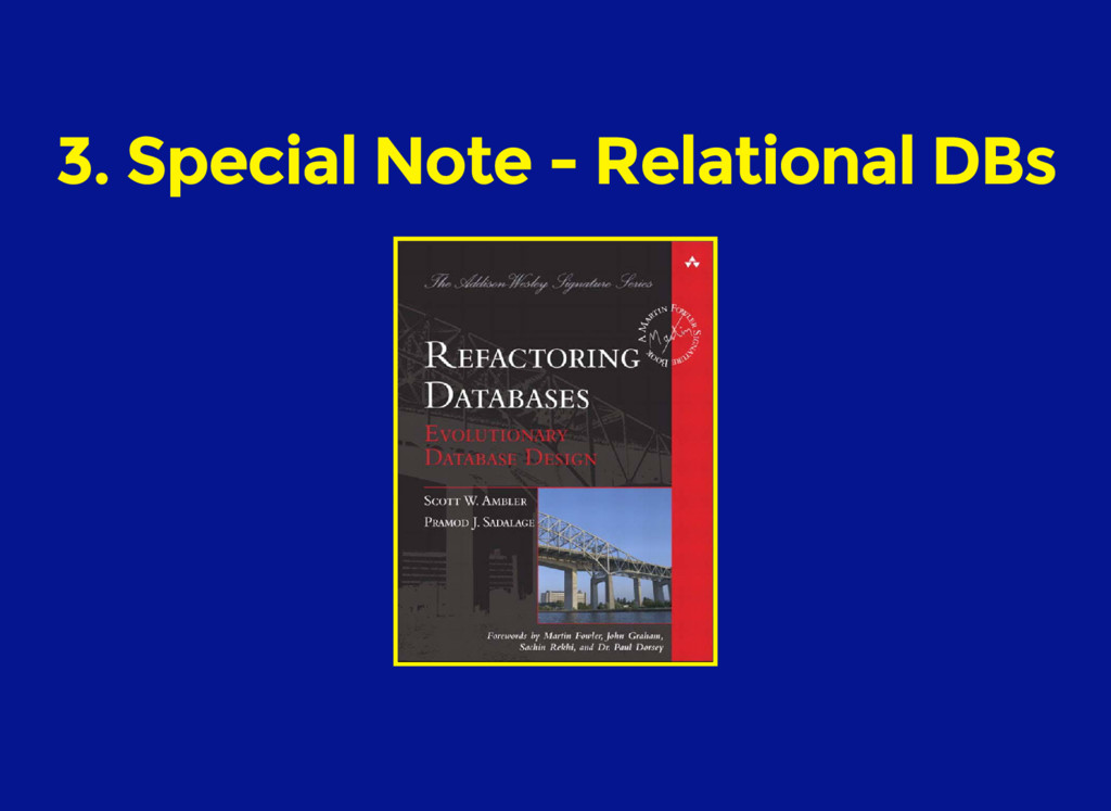 3. Special Note - Relational DBs
