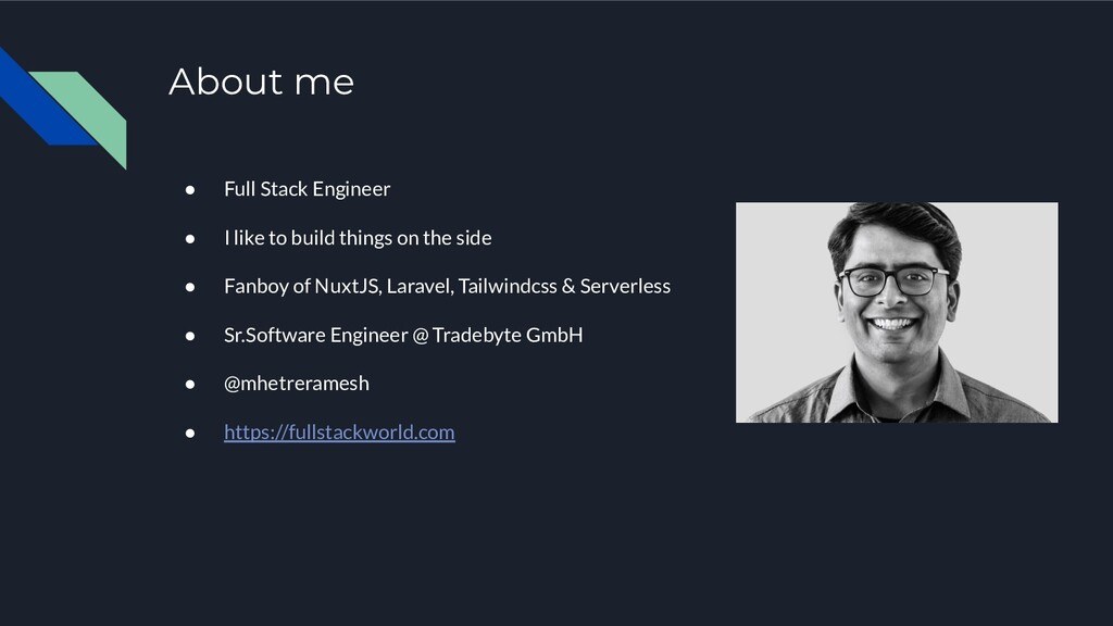About me ● Full Stack Engineer ● I like to buil...