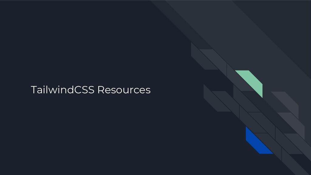 TailwindCSS Resources