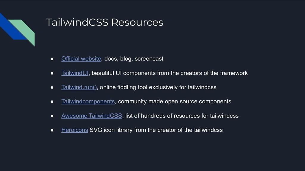 TailwindCSS Resources ● Official website, docs,...