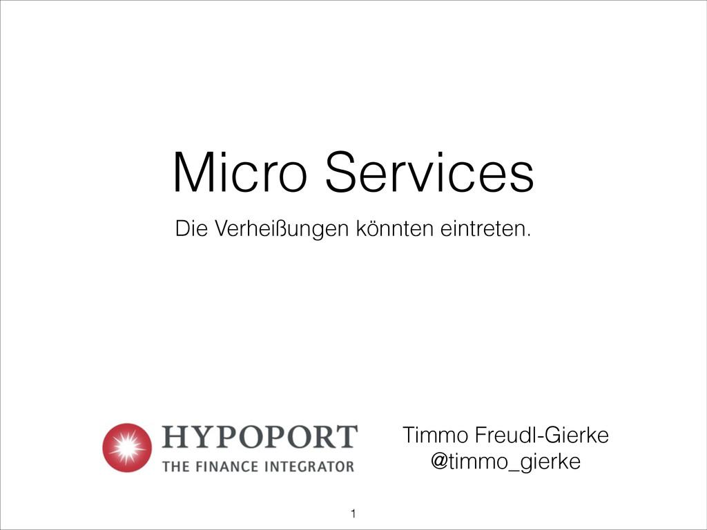 Micro Services Die Verheißungen könnten eintret...