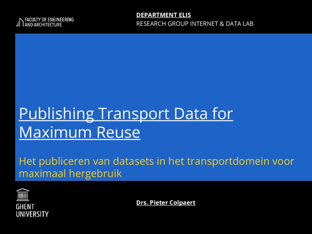 Publishing Transport Data for Maximum Reuse Het...