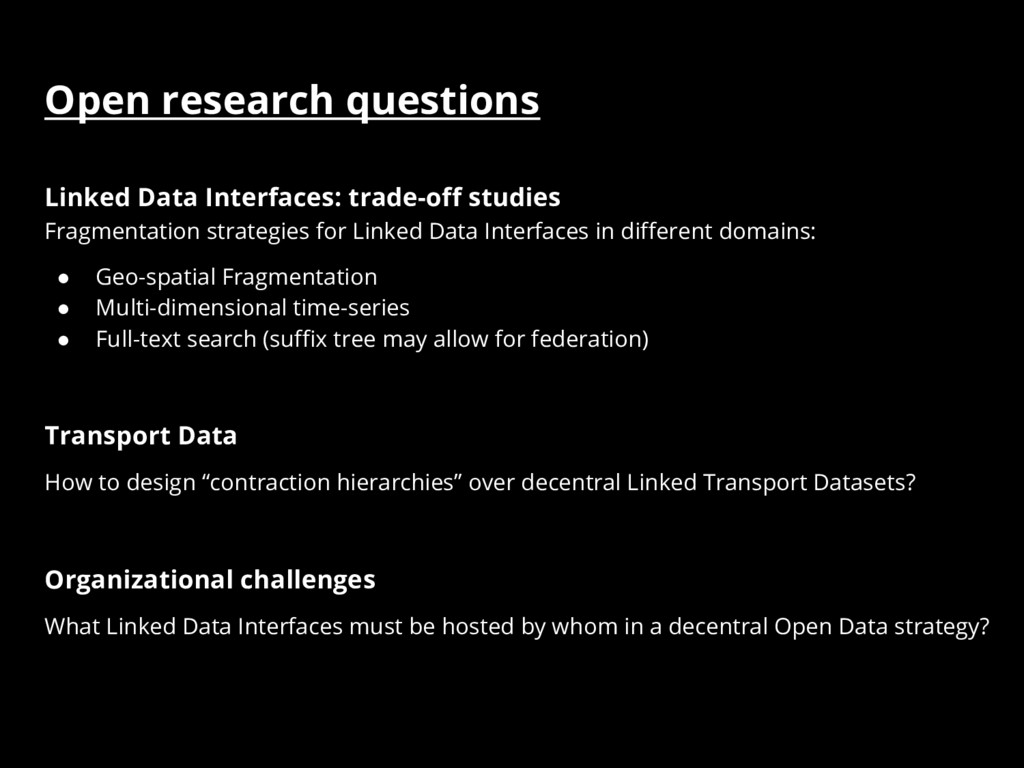 Open research questions Linked Data Interfaces:...